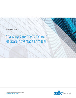 Analyzing Care Needs for Your Medicare Advantage Enrollees