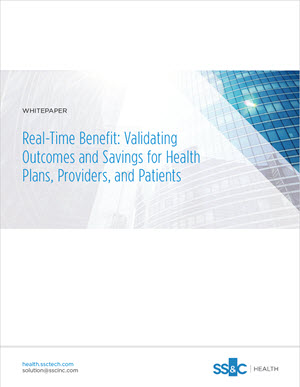 Real-Time Benefit: Validating Outcomes and Savings for Health Plans, Providers, and Patients