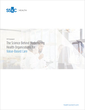 The Science Behind Modernizing Health Organizations for Value-Based Care