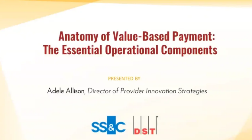 Anatomy of Value-Based Payment: The Essential Operational Components