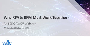 Why RPA & BPM Must Work Together