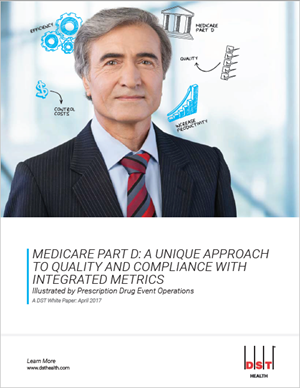Medicare Part D: A unique approach to quality and compliance with integrated metrics