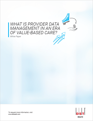 What is provider data management in an era of value-based care?