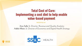 Total Cost of Care - Implementing a Cost Diet to Enable Value-Based Payment